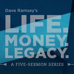 Life, Money, Legacy