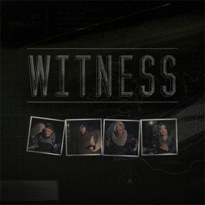 Witness (Update Coming)
