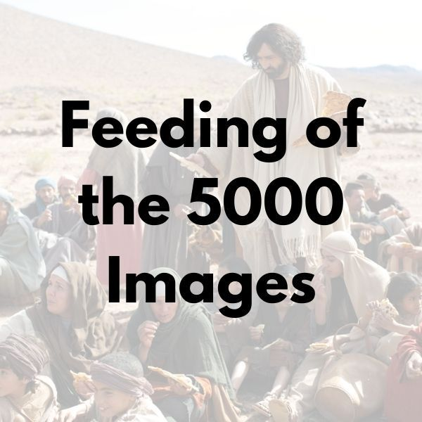 Feeding of the 5000 Images