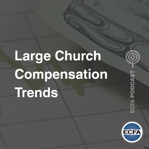 Large Church Compensation Trends