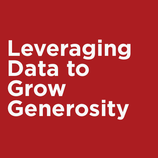 Leveraging Data to Grow Generosity