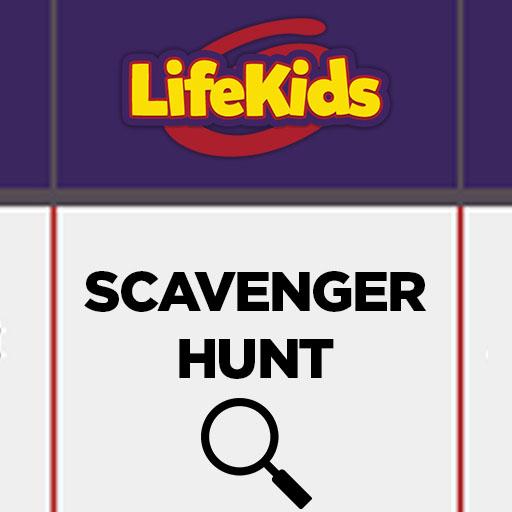 LifeKids Scavenger Hunt