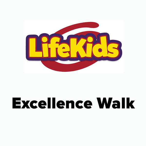 LifeKids Excellence Walk Checklist