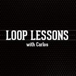 Loop Lessons with Carlos