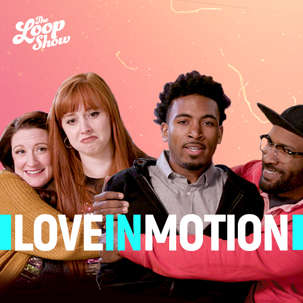 Love in Motion - Loop Show