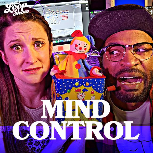 Mind Control - Loop Show