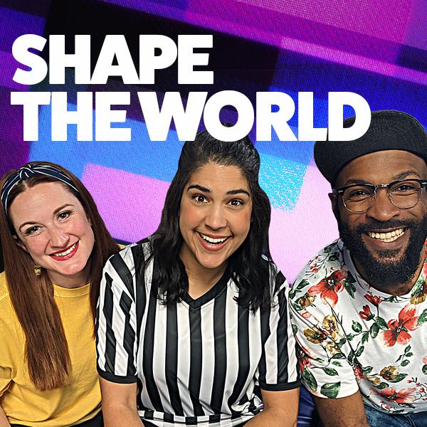 Shape the World - Loop Show
