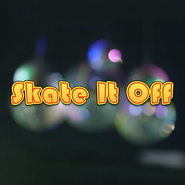 Skate It Off (Update Complete)