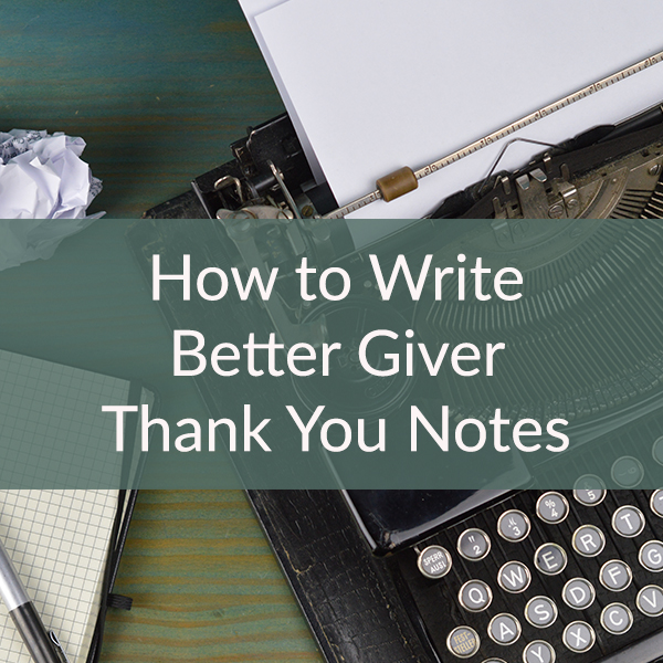 How to Write Better Giver Thank You Notes