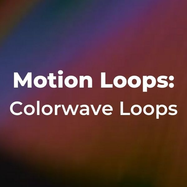 Motion Loops: Colorwave Loops