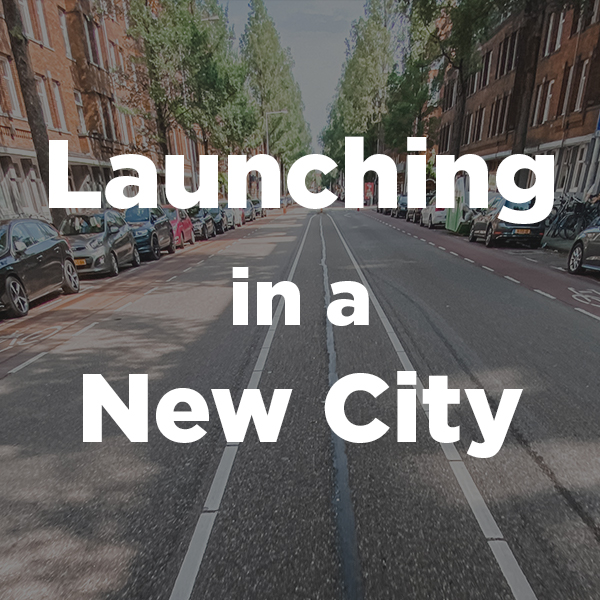 Launching in a New City