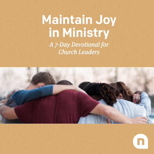 Maintain Joy in Ministry