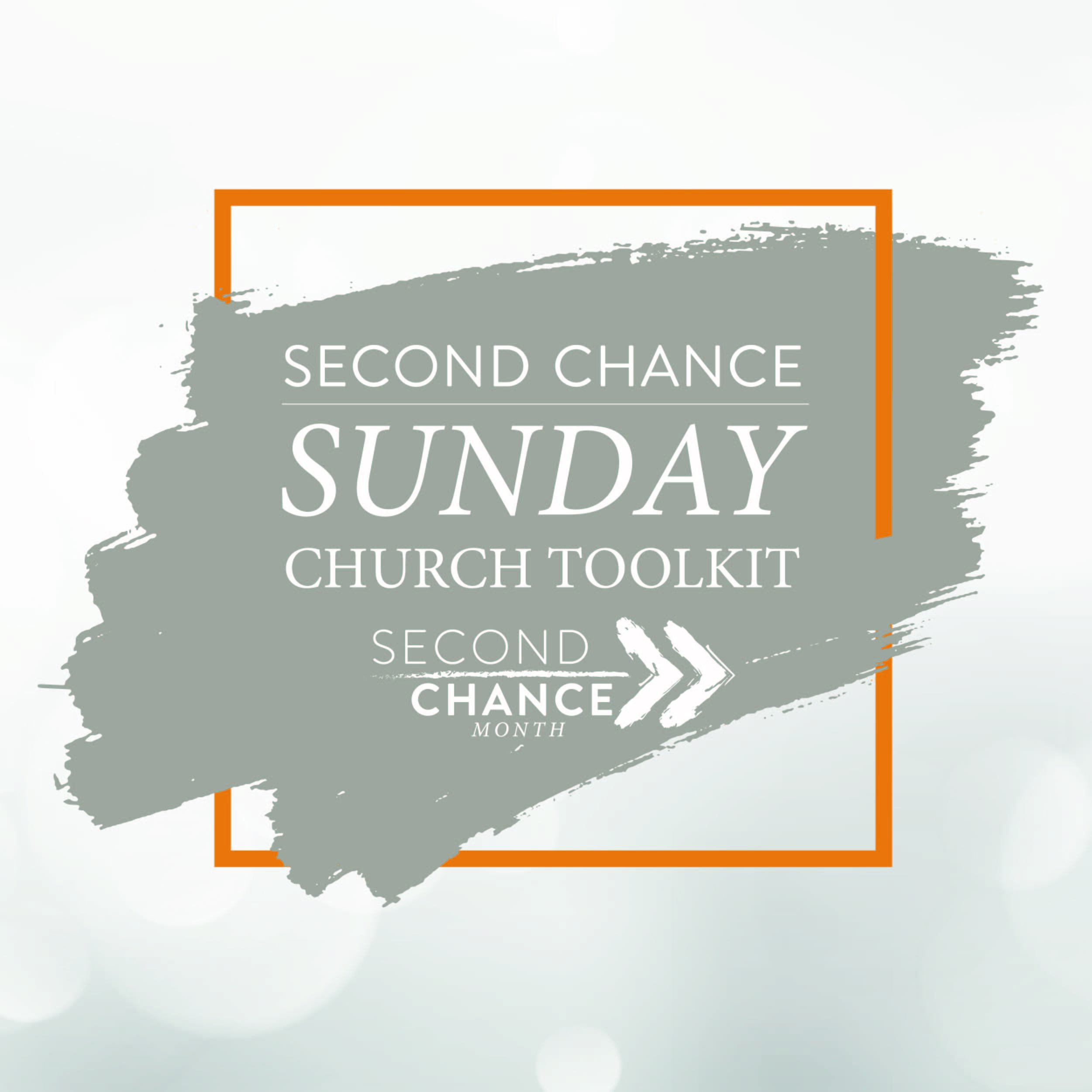 Second Chance Sunday Church Toolkit