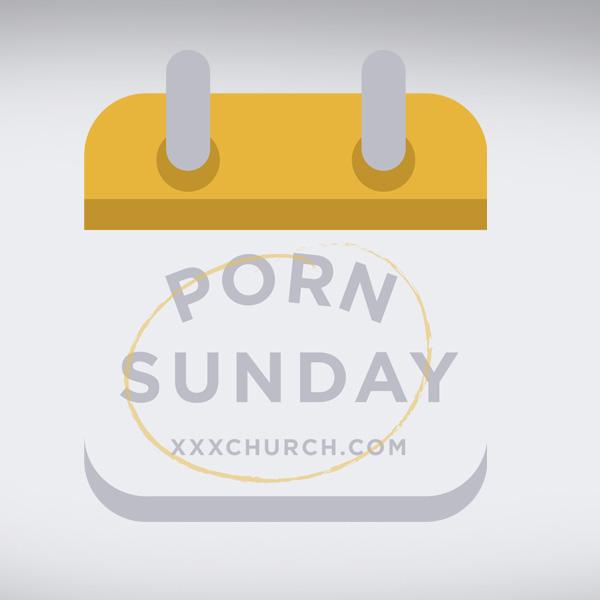 Porn Sunday