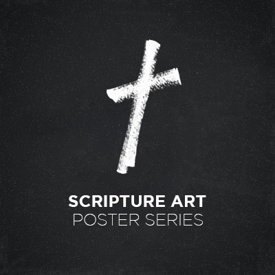 Scripture Art: Poster Series