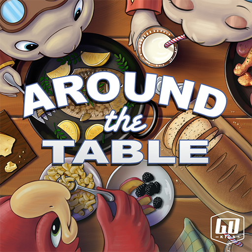 Around the Table - Go Kids