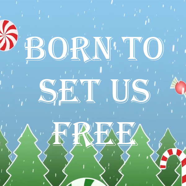 Born To Set Us Free - Go Kids