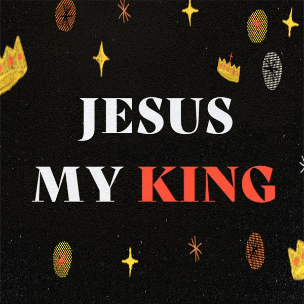 Jesus My King - Go Kids