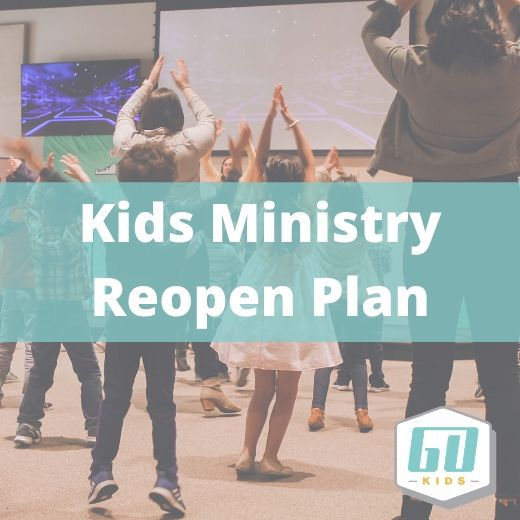 Kids Ministry Reopen Plan