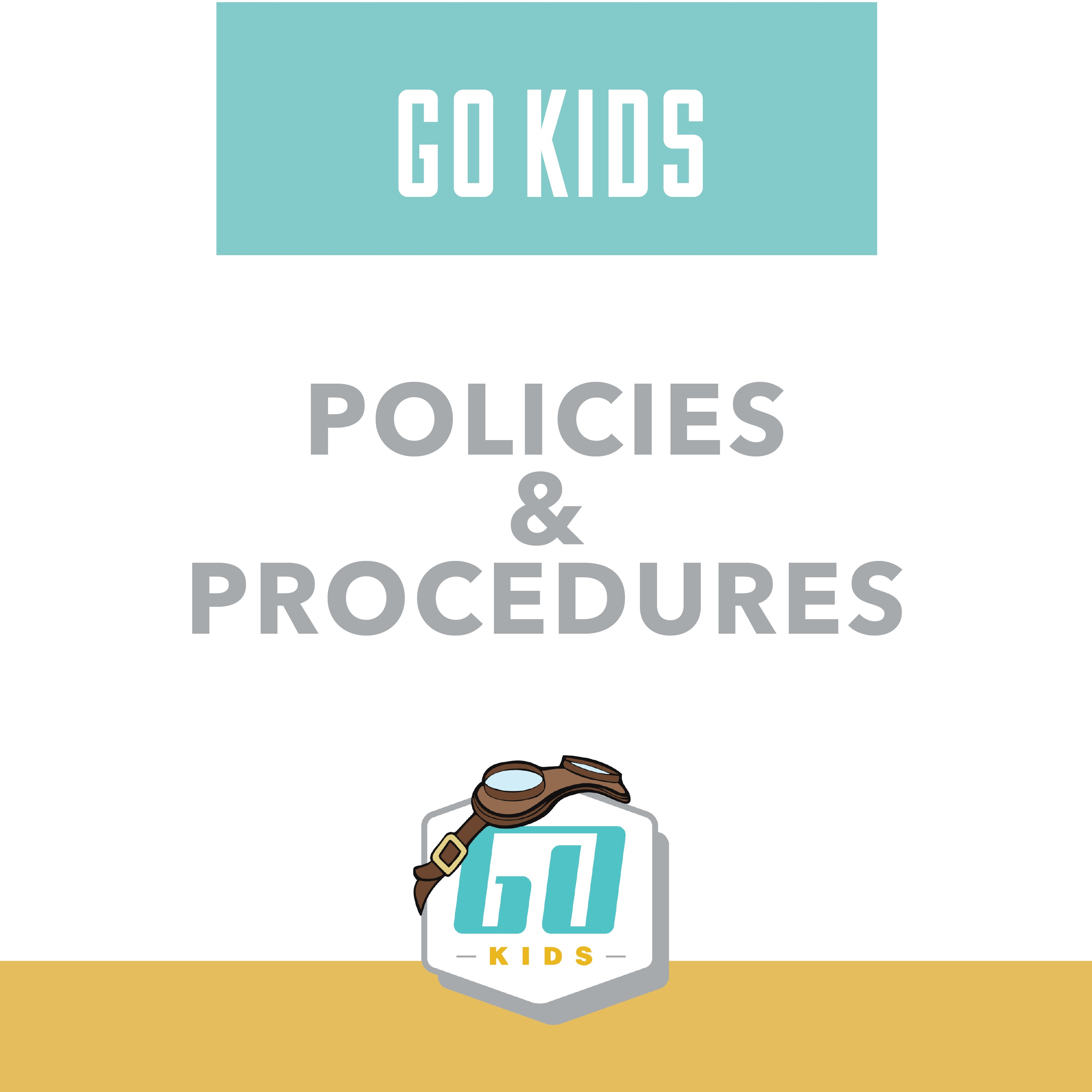 Policies and Procedures - Go Kids