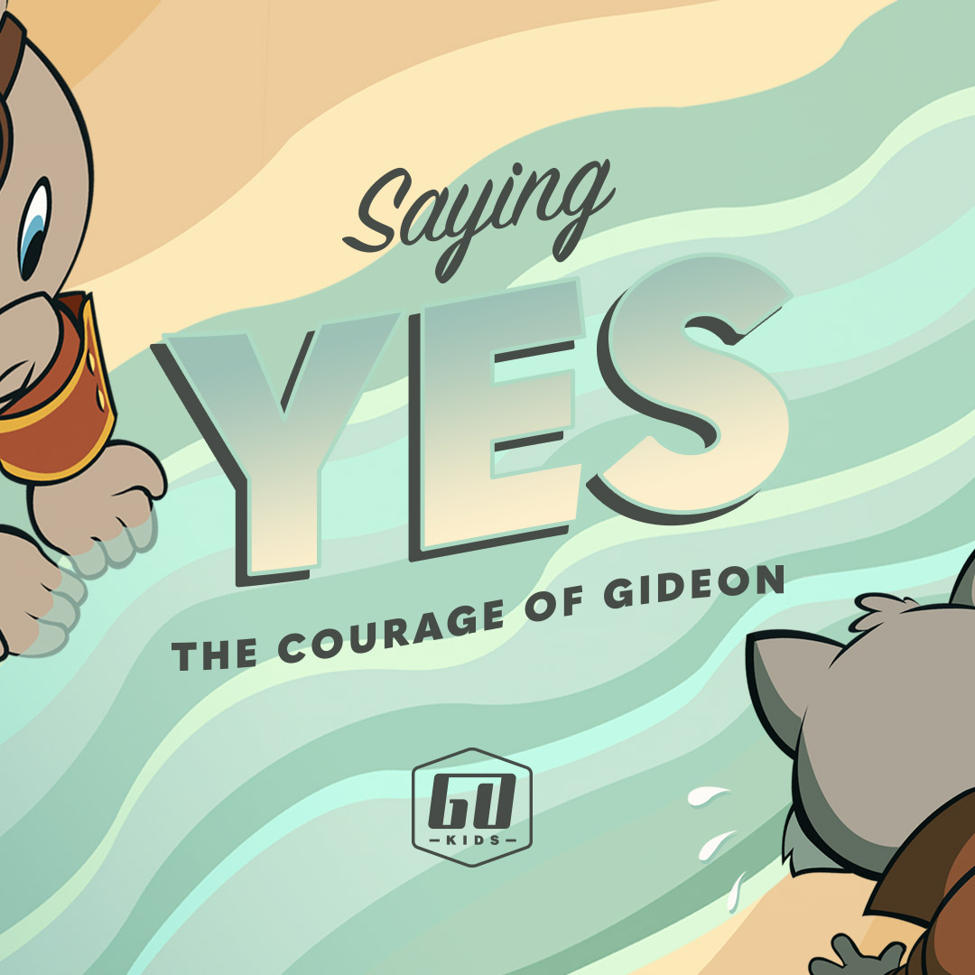 Saying Yes - Go Kids
