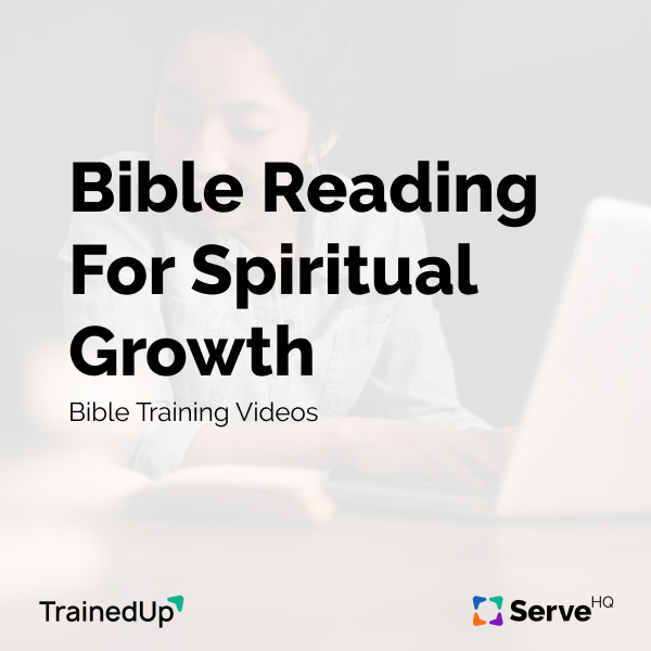 Bible Reading For Spiritual Growth