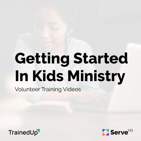 Getting Started In Kids Ministry