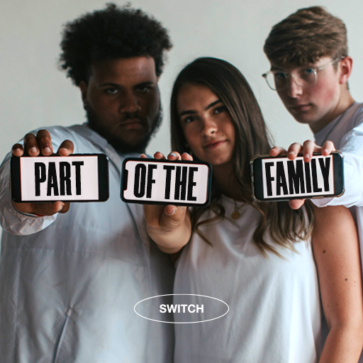 Part of the Family - Switch