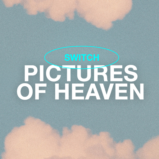Pictures of Heaven - Switch Online