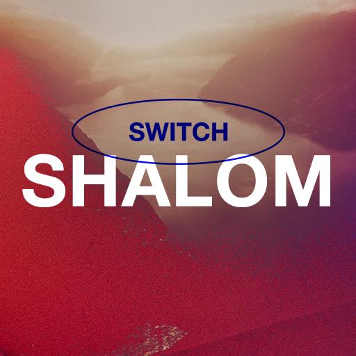 Shalom - Switch