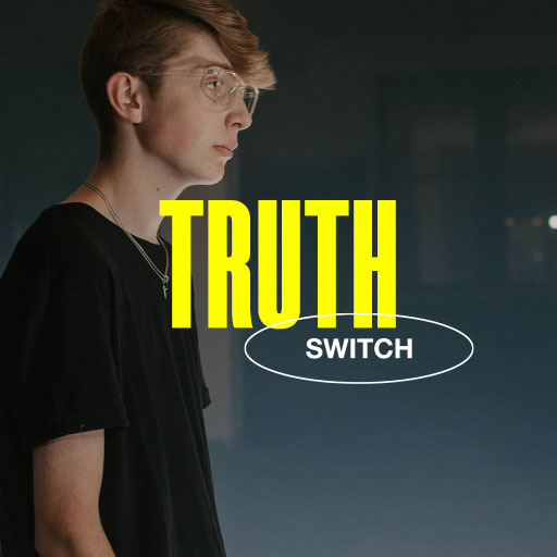 Truth - Switch