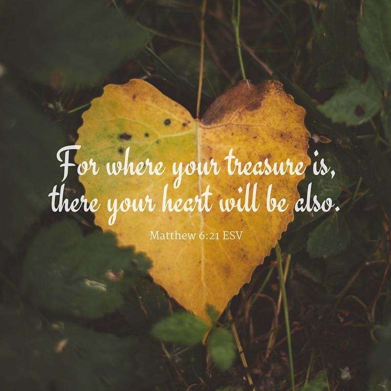 Matthew 6:21 ESV | Creative | Scripture Art | Free Church