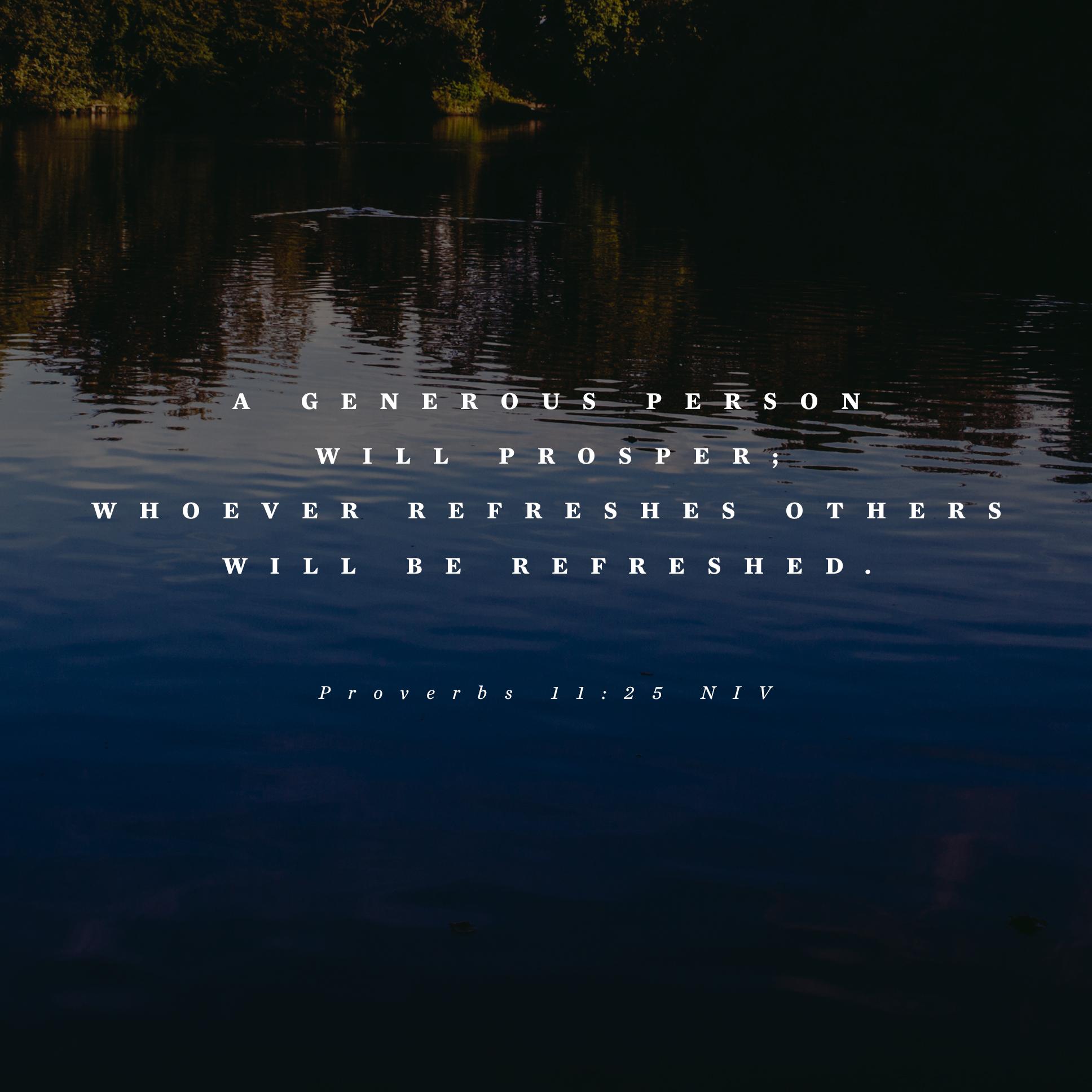 Proverbs 11:25 NIV