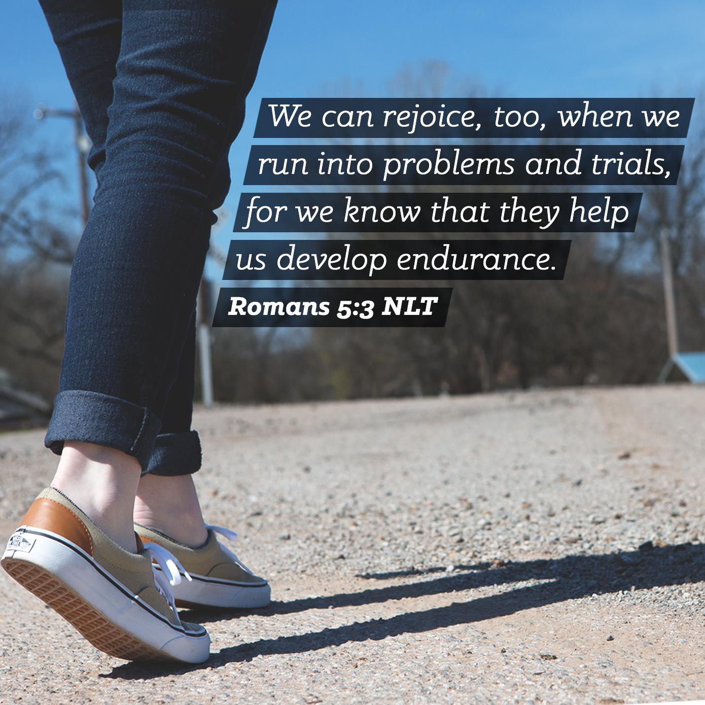 Romans 5:3 NLT