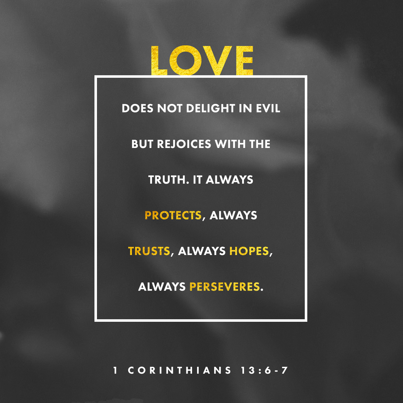 1 Corinthians 13:6 | Creative | Scripture Art | Free Church