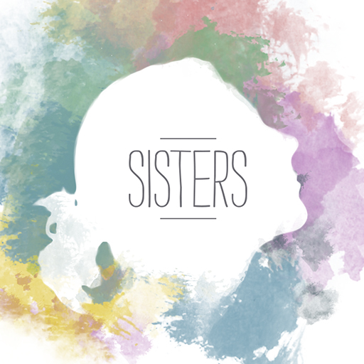 sisters 2015 messages free church resources from life church
