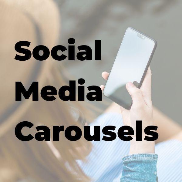 Social Media Carousels