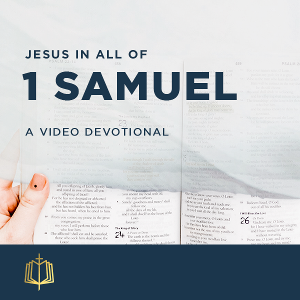 Jesus In All Of 1 Samuel