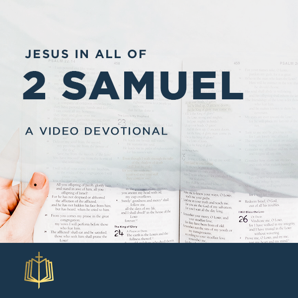 Jesus In All Of 2 Samuel