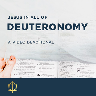Jesus In All of Deuteronomy