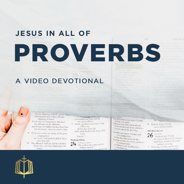 Jesus In All Of Proverbs