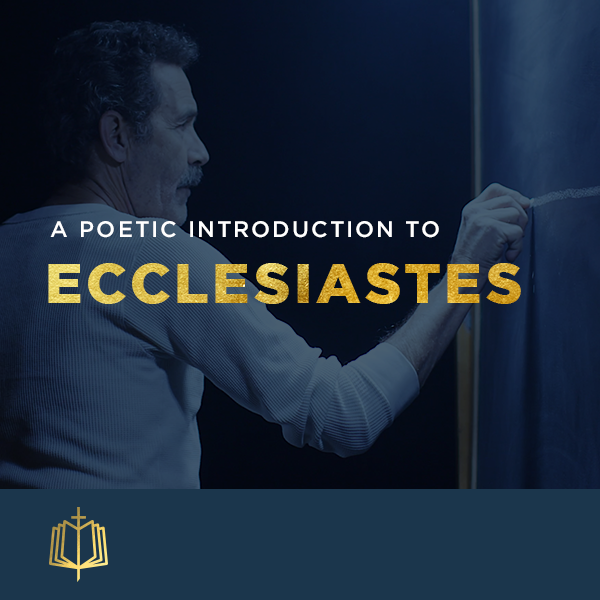 The Book of Ecclesiastes