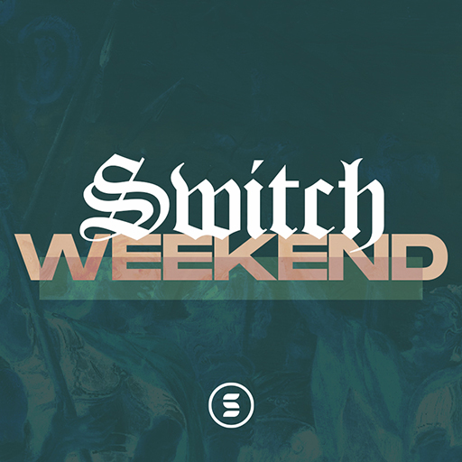 Switch Weekend