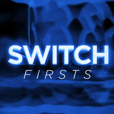 Firsts - Switch