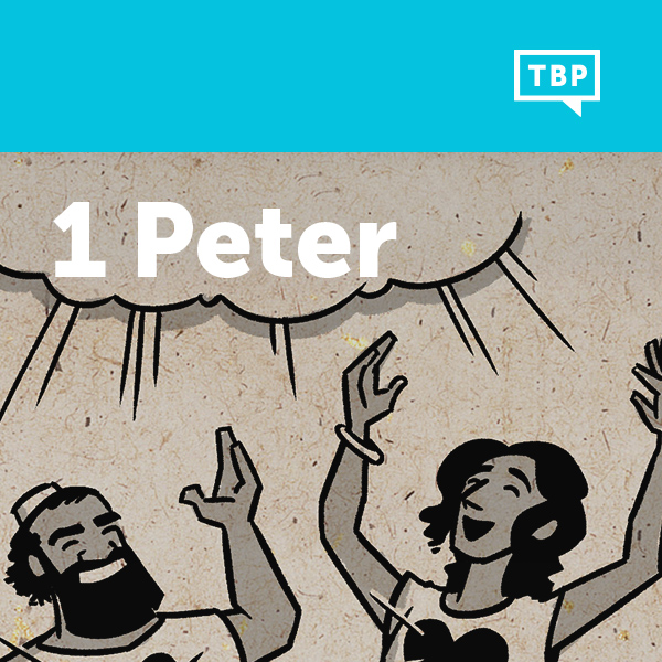Read Scripture: 1 Peter