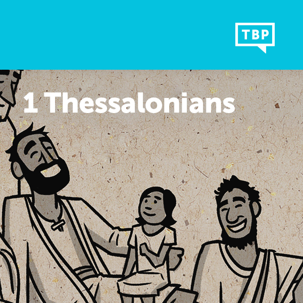 Read Scripture: 1 Thessalonians
