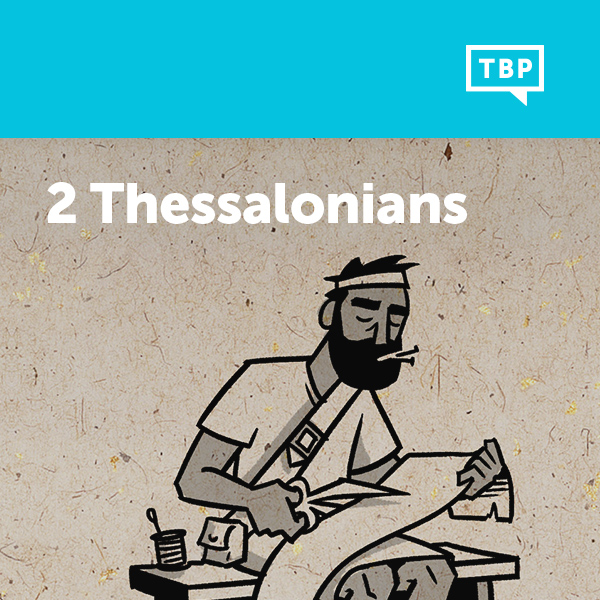 Read Scripture: 2 Thessalonians