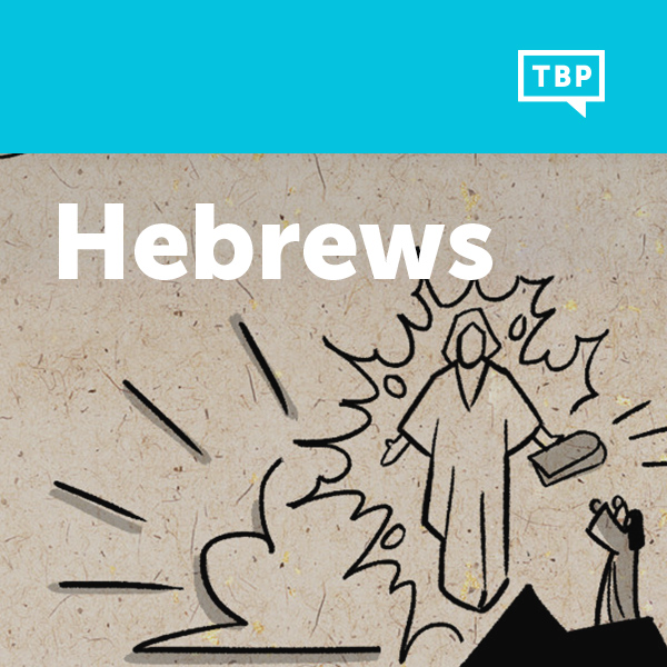 Read Scripture: Hebrews