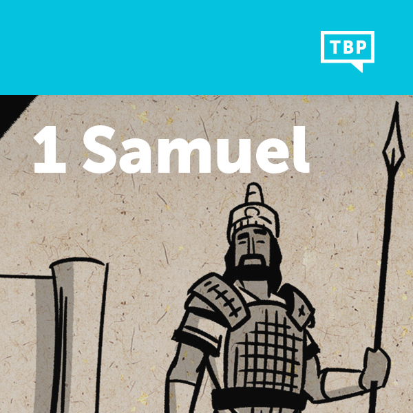 Read Scripture: 1 Samuel