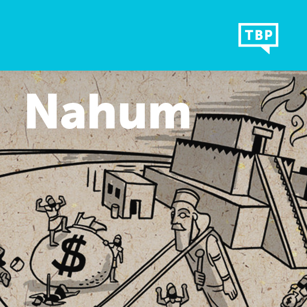 Read Scripture: Nahum